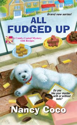 All Fudged Up By Coco, Nancy